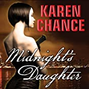 Midnight's Daughter: Dorina Basarab, Dhampir, Book 1 | Karen Chance