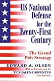 US National Defense for the Twenty-First Century: The Grand Exit Strategy