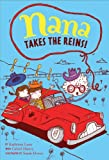 img - for Nana Takes the Reins: Book 2 (Nana's Adventures) book / textbook / text book