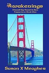 Awakenings (I Found My Heart in San Francisco Book 1)