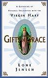 Gifts of Grace, Lone Jensen, 006092702X