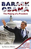 img - for Barack Obama: The Making of a President by Dawne Allette (2016-06-30) book / textbook / text book