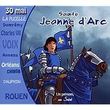 Sainte Jeanne d'Arc racontée aux enfants dès 8 ans