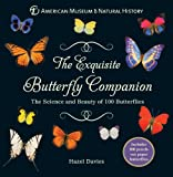 The Exquisite Butterfly Companion, American Museum of Natural History Staff and Hazel Davies, 1402778759