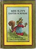 Miss Suzy's Easter Surprise, Miriam Young, 0590077775