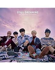STILL DREAMING [Standard Edition [First Press]]