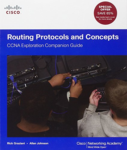 Routing Protocols and Concepts: CCNA Exploration Companion Guide (Cisco Systems Networking Academy Program) (Routing Protocols And Concepts Ccna Exploration Companion Guide)