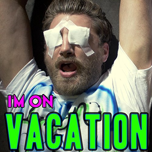 I'm on Vacation