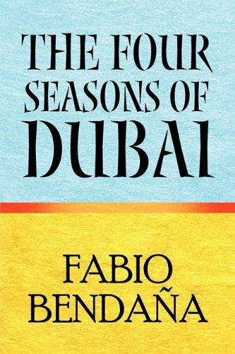 The Four Seasons of Dubai