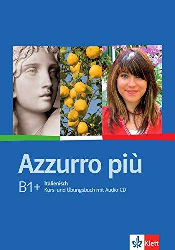Azzurro più: Kurs- und Übungsbuch + Audio-CD