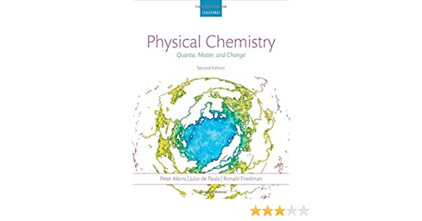 Physical chemistry quanta matter and change peter atkins julio physical chemistry quanta matter and change peter atkins julio de paula ronald friedman 9780199609819 amazon books fandeluxe Images