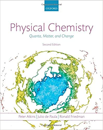 Physical Chemistry Quanta Matter And Change Peter Atkins