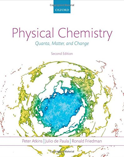 Physical Chemistry: Quanta, Matter, and Change
