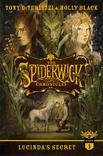 Lucinda's Secret (The Spiderwick Chronicles Book 3)
