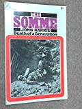 Front cover for the book THE SOMME : DEATH OF A GENERATION by John Harris