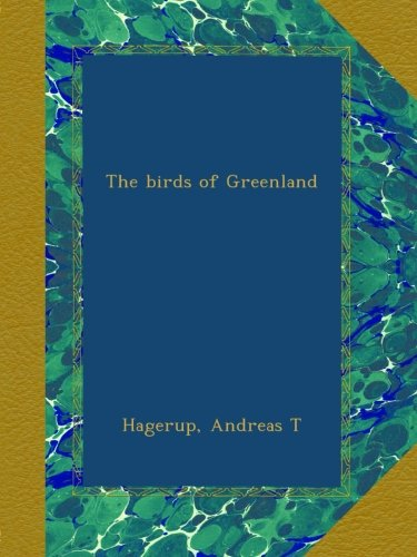The birds of Greenland