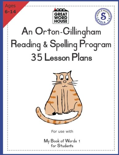 35 Lesson Plans - An Orton-Gillingham Reading & Spelling Program