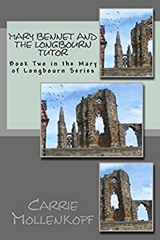 Mary Bennet and the Longbourn Tutor: Book two in the Mary of Longbourn Series by [Mollenkopf, Carrie]