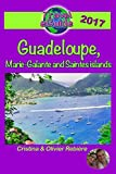 Travel eGuide: Guadeloupe, Marie-Galante and Saintes islands: Discover a Caribbean paradise!
