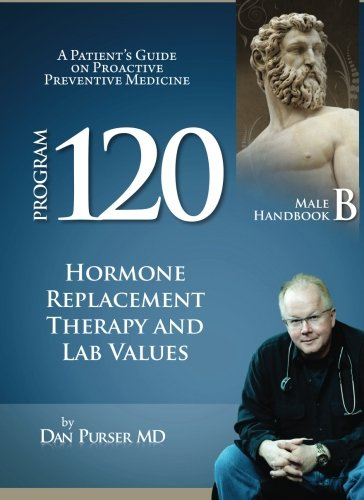 The Program 120® Preventive Medicine Patient Handbook B for Males
