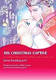 His Christmas Captive: Mills & Boon comics