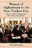 Women of Afghanistan in the Post-Taliban Era, Rosemarie Skaine, 0786437928