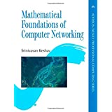 Mathematical Foundations of Computer Networking