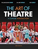 img - for Bundle: The Art of Theatre: A Concise Introduction, 3rd + Theatre CourseMate with eBook Access Code book / textbook / text book