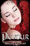 Devour, a Paranormal Romance (Warm Delicacy Series, Book 3), Megan Duncan, 1490991085