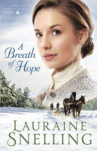Breath of Hope (Under Northern Skies) (Best Lakes In Northern Minnesota)