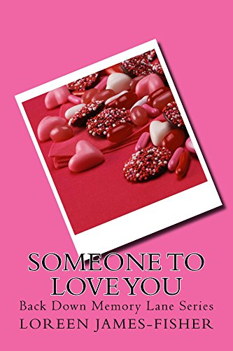Search : Someone to Love You (Back Down Memory Lane Series)