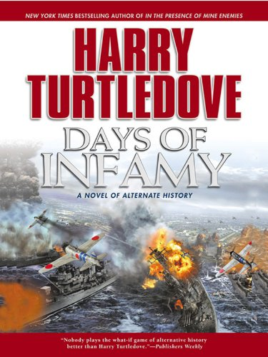 Days of Infamy (Pearl Harbor Book 1) -