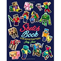 Sketch Book for Minecrafters: Sketchbook for Kids and