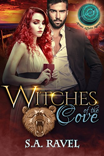 Witches of the Cove: BBW Bear Shifter Romance (Arcane Affairs Agency) by [Ravel, S.A., Agency, Arcane Affairs]