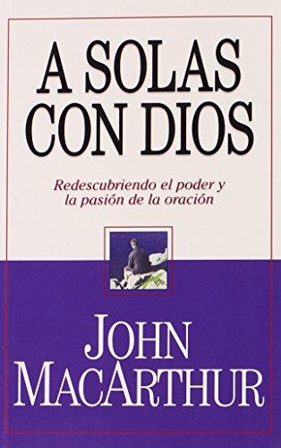 A Solas Con Dios (bolsillo) (Spanish Edition)