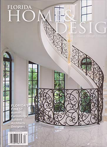 Florida Home & Design Magazine Fall 2019 (Florida Design Magazine)