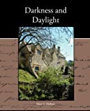 Darkness and Daylight, Mary J. Holmes, 1438573480