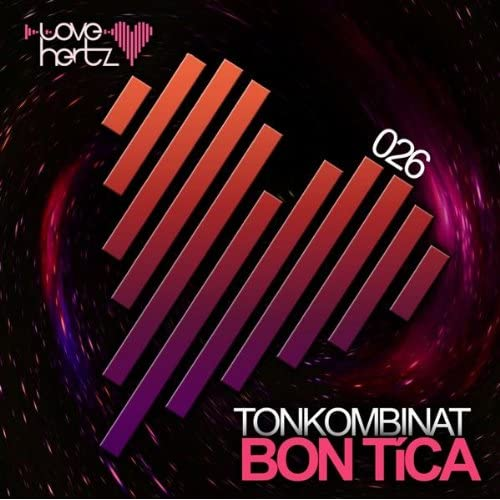 Tonkombinat - Bon Tica
