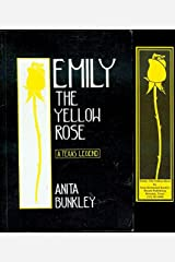 Emily, the Yellow Rose Paperback