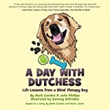 A Day with Dutchess, Mark Condon and Julie Phillips, 0615764290
