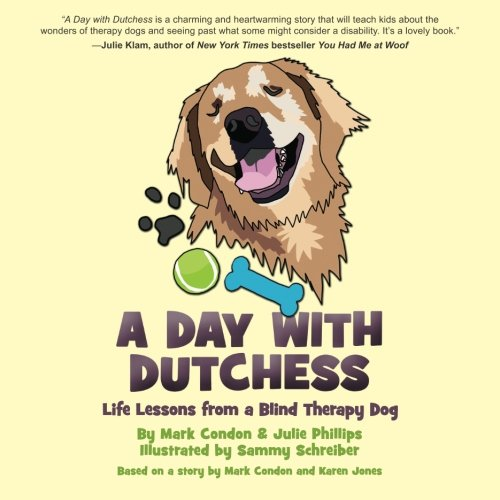 A Day with Dutchess: Life Lessons from a Blind Therapy Dog