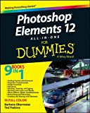 Photoshop Elements 12 All-In-One for Dummies, Barbara Obermeier and Ted Padova, 1118743970