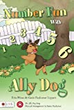 Number Fun with Ally Dog, Erin Hines and Gwin Faulconer-Lippert, 1617390380