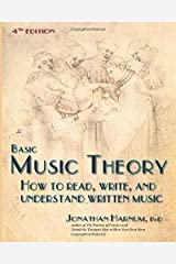 Basic Music Theory, 4th ed.: How to Read, Write, and Understand Written Music Paperback
