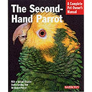 The Second-Hand Parrot (Complete Pet Owner's Manual) 17