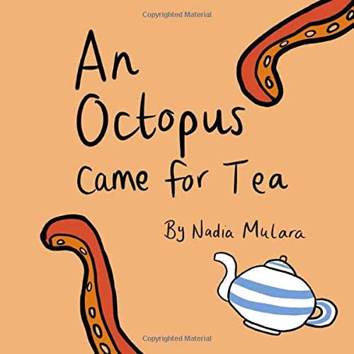 An octopus came for tea: A fun rhyming picture book for age 3-8 (Ocean Adventures)
