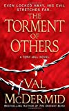 The Torment of Others, Val McDermid, 0312936095