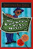 Mr. Chickee's Funny Money, Christopher Paul Curtis, 075697285X
