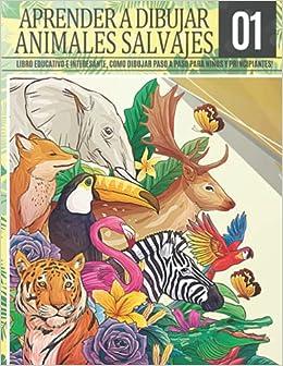 Aprender a Dibujar Animales Salvajes 1: Libro educativo e interesante, como dibujar paso a paso para niños y principiantes!: Dibujar caballo oso ...   Regalo de navidad y regreso a clases