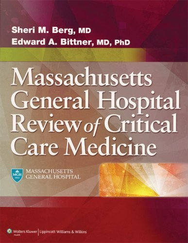 Massachusetts General Hospital Review of Critical Care Medicine 1st (first) by Berg MD, Sheri M., Bittner MD PhD, Edward A. (2013) Paperback
